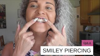 Smiley Piercing Q&A | Pain, Aftercare, Healing, Reactions & Future Piercing Ideas..