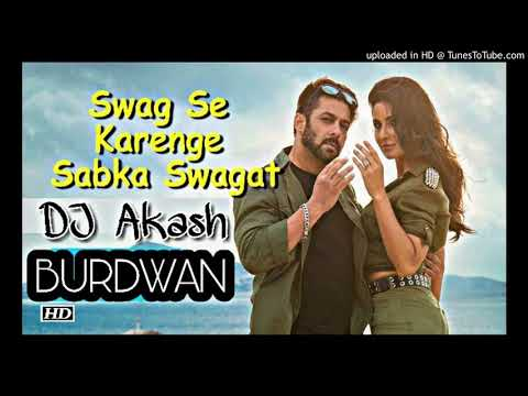 Swag Se Swagat(Electro Dance Mix)DJ Akash BURDWAN