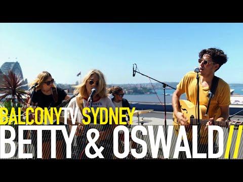 BETTY & OSWALD - KING OF BOHEMIA (BalconyTV)