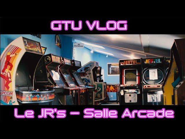 [GTU] VLOG - Le JR's Salle Arcade