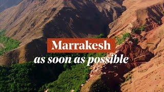 Marrakech - Morocco, As soon as possible