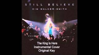 INSTRUMENTAL: The King is Here - Kim Walker-Smith