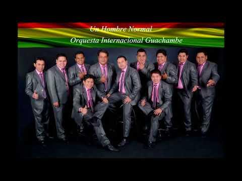 VIDEO: Un Hombre normal Orquesta Internacional Guachambe