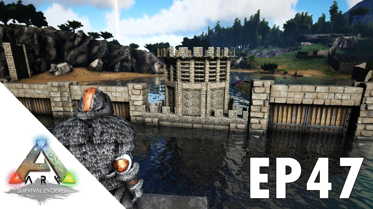 ARK Survival Evolved S1Ep47 New Water Docks Wall Build
