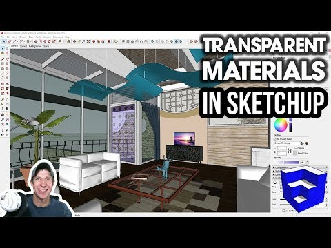 CREATING TRANSPARENT MATERIALS in SketchUp!