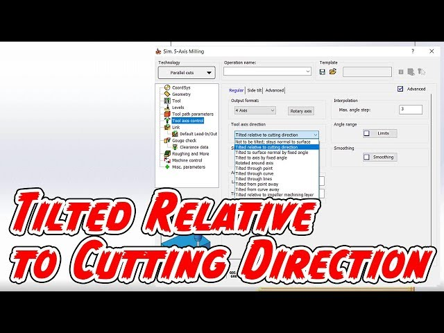 Tilted Relative to Cutting Direction