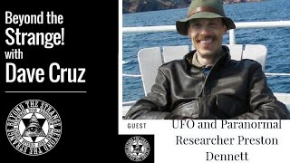 UFO & Paranormal Researcher Preston Dennett 5/24 at 7pmPT