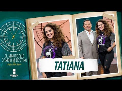 "Download Tatiana en ""El Minuto Que Cambió Mi Destino""   Programa Completo"