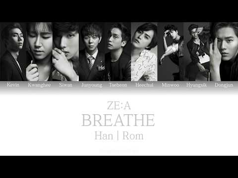 ZE:A(제국의 아이들) - Breathe(숨소리) Color coded lyrics [ Han | Rom ]