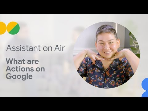 What are Actions on Google (Assistant on Air)