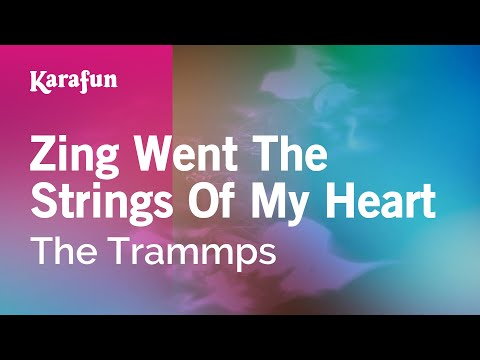 Karaoke Zing Went The Strings Of My Heart - The Trammps *