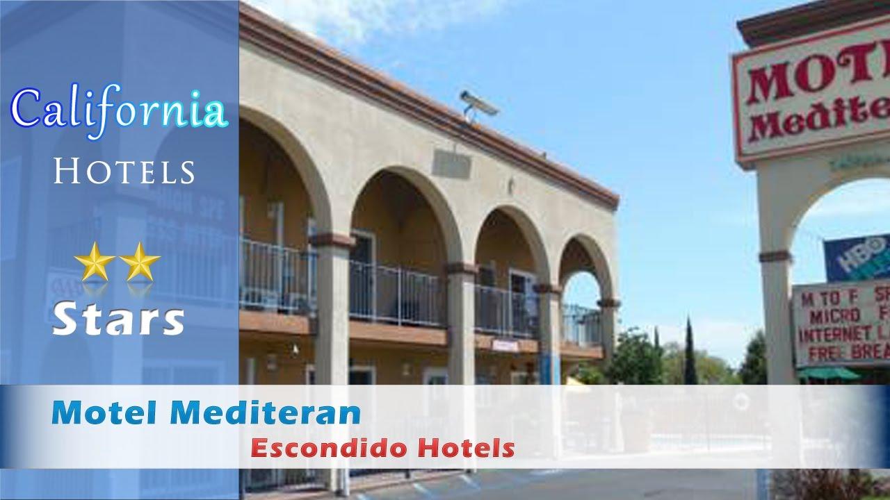 Motel Mediteran Escondido Hotels California