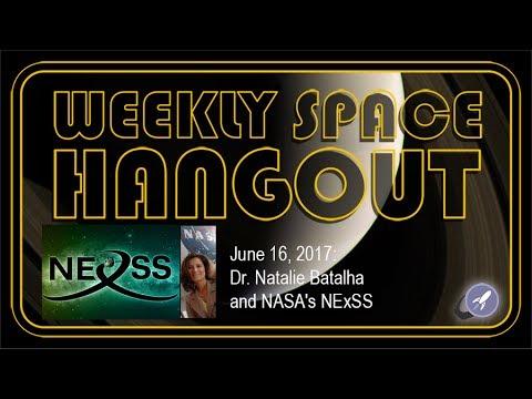 weekly-space-hangout-june-16-2017-dr-natalie-batalha-and-nasa-s-nexss