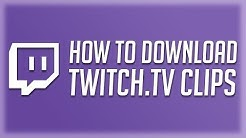 How to Download Twitch Clips 2020