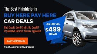 Buy Here Pay Here in Philadelphia   how financing  car in Philadelphia