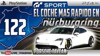 GT SPORT - EL COCHE MAS RAPIDO EN NURBURGRING #122   PORSCHE TAYCAN TURBO   GTro_stradivar