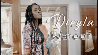 Dieyla '' Wareef '' Video Officiel