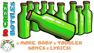 Ten Green Bottles  & Baby & Toddler Songs & Nursery Rhymes