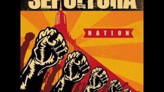Sepultura - Nation (Full Album)