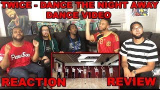 "TWICE ""Dance The Night Away"" Dance Video REACTION/REVIEW"