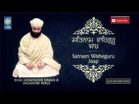 Satnam Waheguru Jaap   Waheguru Simran   Bhai Jaswinder Singh Ji Jagadhri Wale   Amritt Saagar