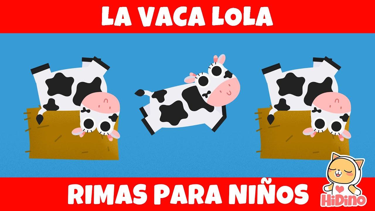 La Vaca Lola | Rimas para niños | Canciones Para Niños