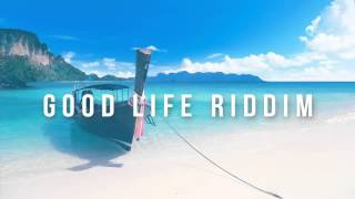 Good Life Riddim - Dancehall Instrumental Beat 2015 (Prod. Oge Beats)