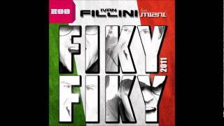 Ivan Fillini and Miani - fiky fiky 2011 (Dancefloor Kingz Radio edit)