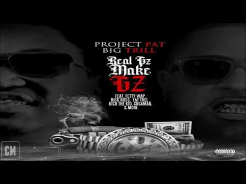 Project Pat & Big Trill - Real Gz Make Gz [FULL MIXTAPE + DOWNLOAD LINK] [2016]