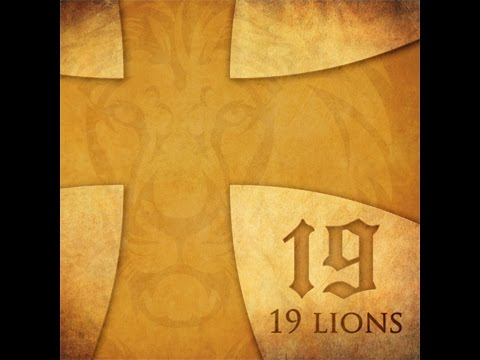 19 Lions - Almighty God (Psalm 19) song w lyrics