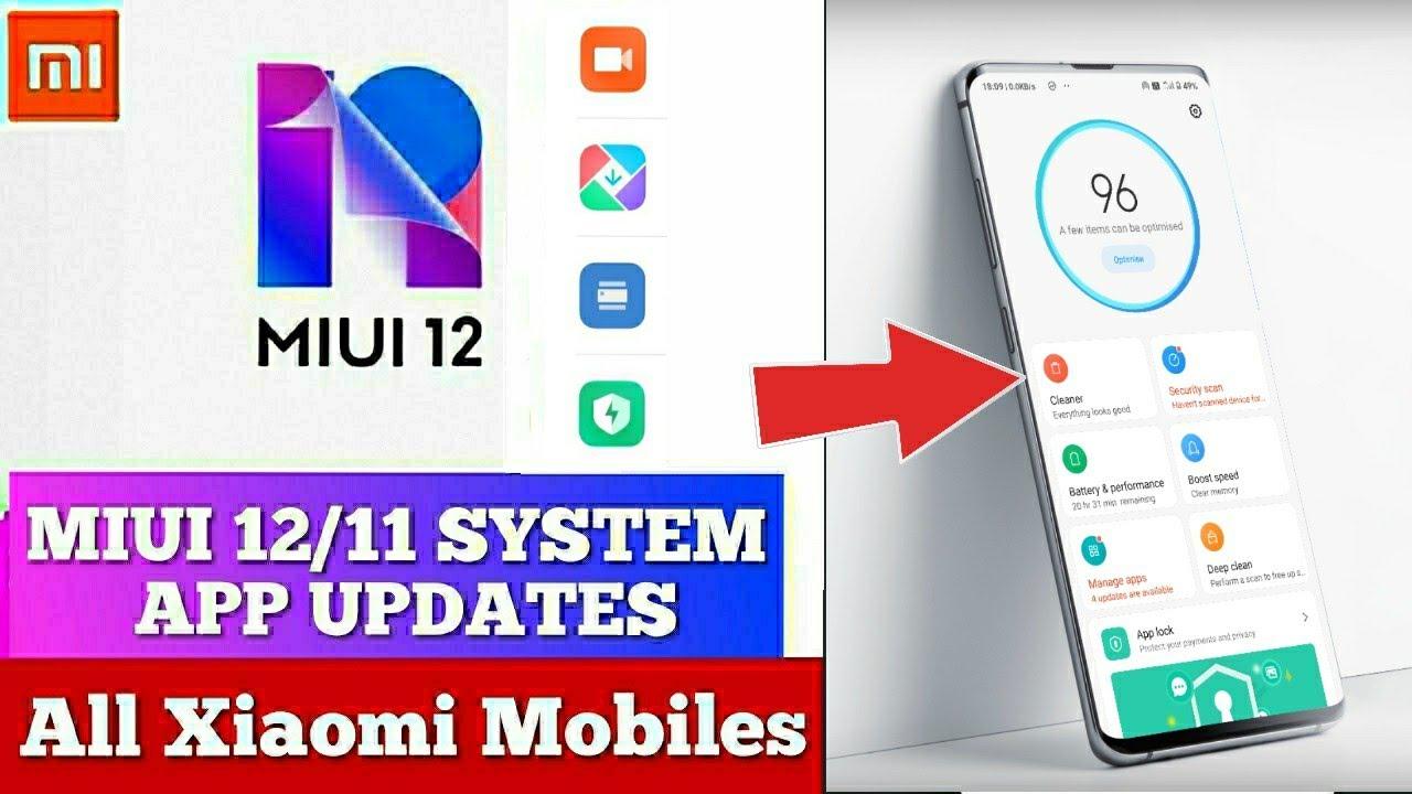 New MIUI system app updates Get Miui 12 apps in miui 11 MIUI 12/11 System app updates