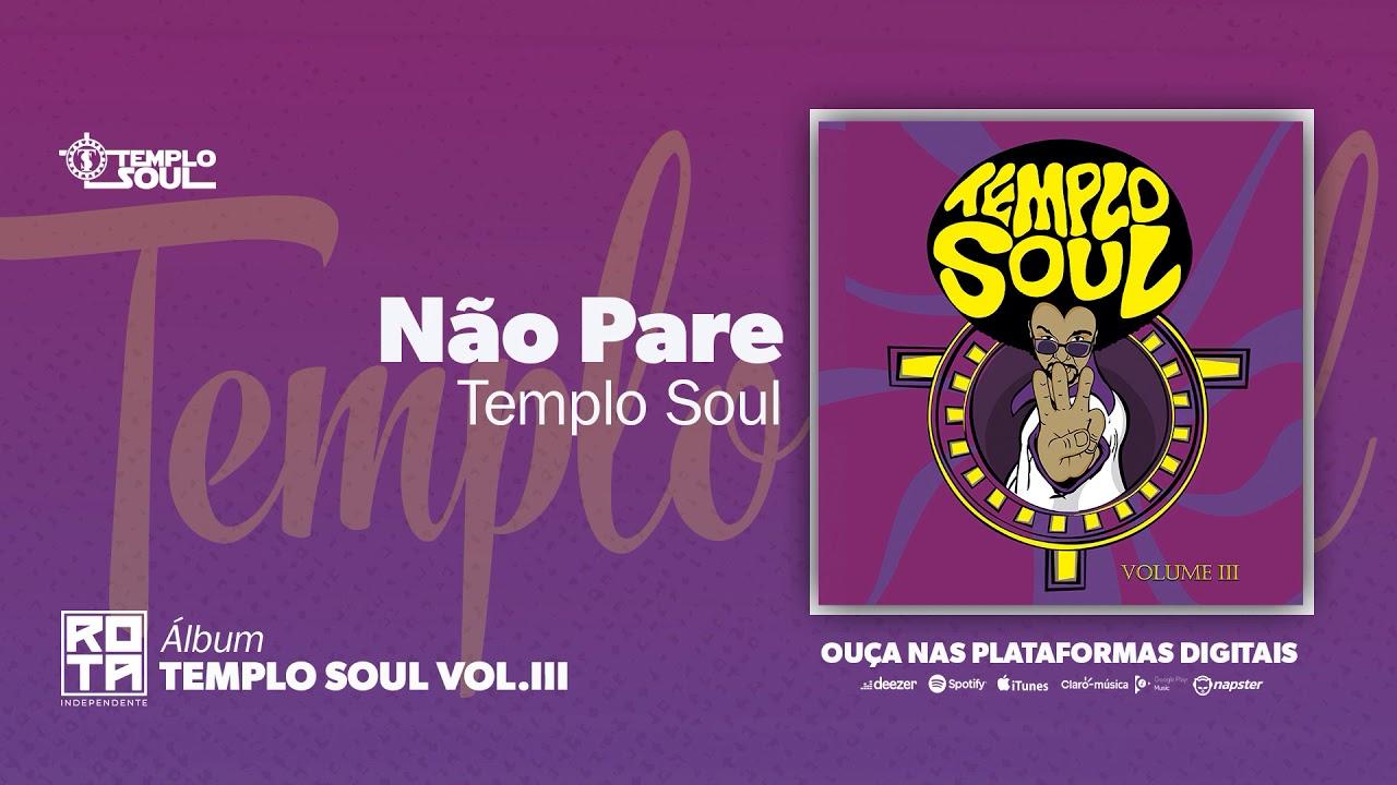 Templo Soul | Não Pare (Volume III)