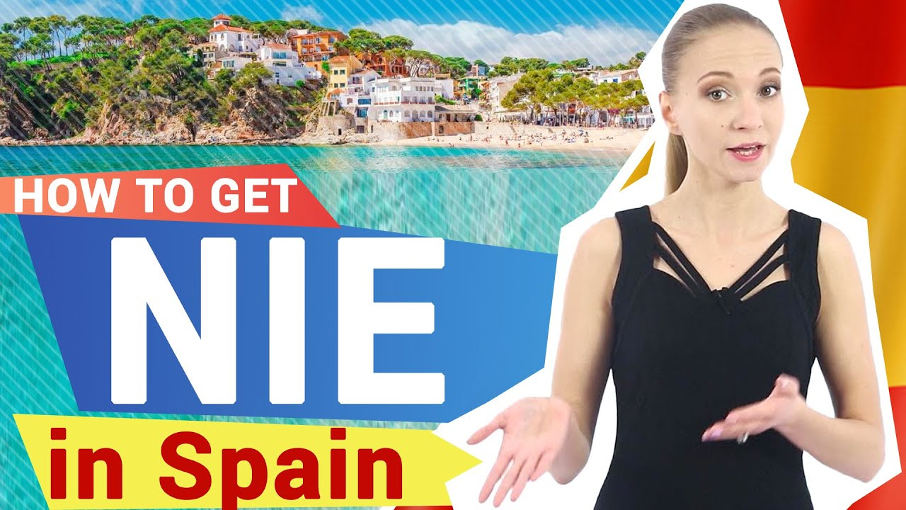 NIE in Spain - how to get NIE number in Spain