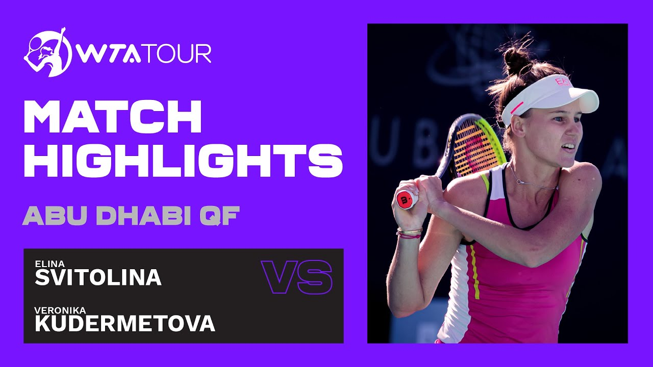 Elina Svitolina vs. Veronika Kudermetova | 2021 Abu Dhabi Quarterfinal | WTA Highlights