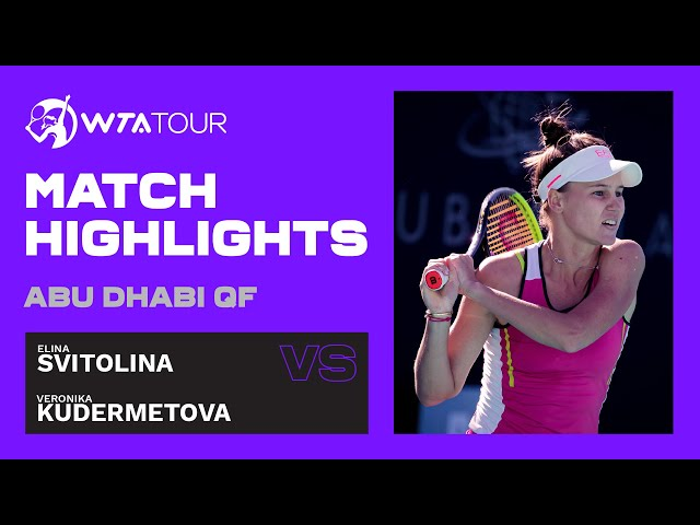 Elina Svitolina vs. Veronika Kudermetova   2021 Abu Dhabi Quarterfinal   WTA Highlights