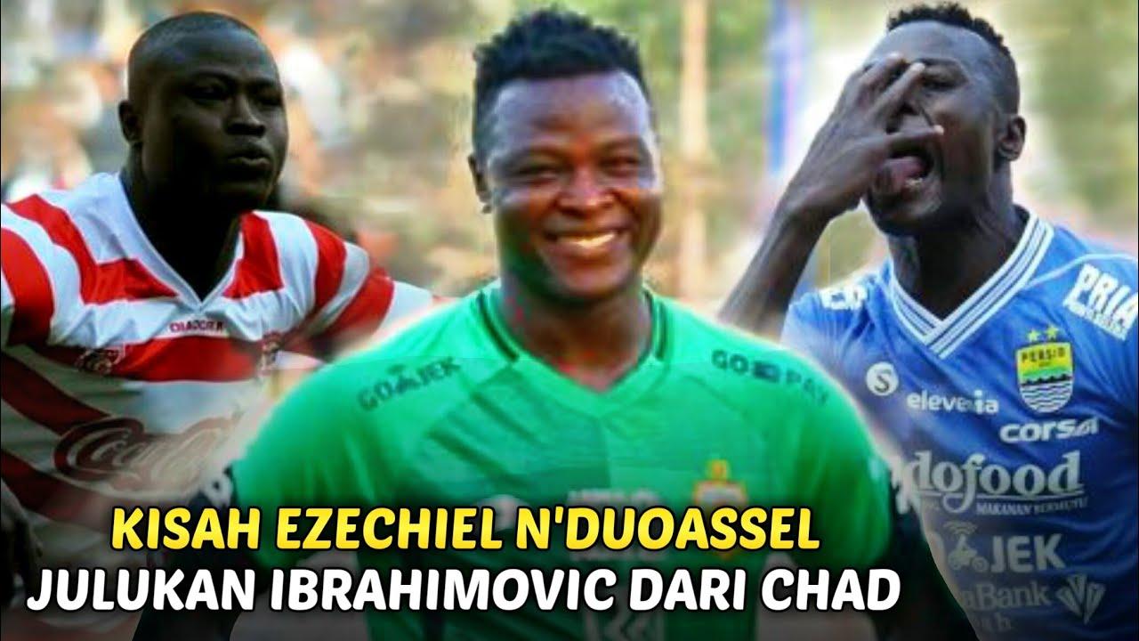 KISAH EZECHIEL N'DOUASSEL : Ketajaman Striker Garang King Eze Hingga Berjuluk Ibrahimovic Dari Chad