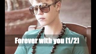 Forever with you ~ Justin Bieber OneShot [1/2] ♥
