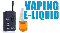 You Can Vape What?! - How to Vape E-Liquid with the DaVinci Vaporizer
