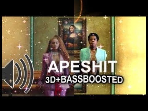APESH*T-3D+BASSBOOSTED (The Carters)