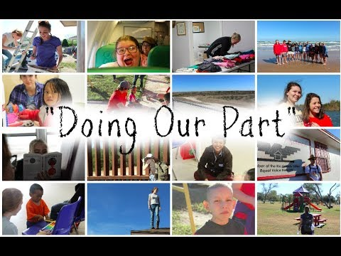 """Doing Our Part"" Documentary - Trip to McAllen, Texas : J-Term 2018"