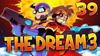THE DREAM 3 - Ep.39 - CORRUPTEURS DE MONDE ! - Minecraft Survie MODS