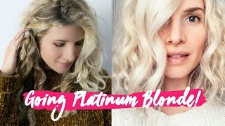 Going Platinum Blonde! #whynot