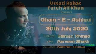 Gambar cover Gham E Ashiqui BY Ustad Rahat Fateh Ali Khan Latest Song 2020 Dated 25-07-2020
