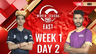 [HINDI] W1D2 - PMWL EAST - League Play | PUBG MOBILE World League Season Zero (2020)