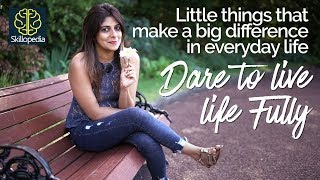 How to enjoy little things in life & be happy? - Self-Improvement & Personality Development Video