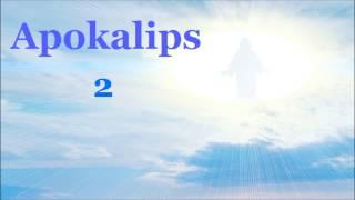 ✥ 27. Vahiy Kitabı - Apokalips (Türkçe olarak Ses İncil) ✥