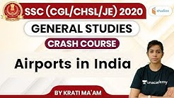 11:00 AM - SSC CGL, CHSL & JE (Crash Course) | GS by Krati Ma'am | Airports in India