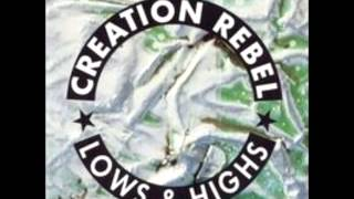Creation Rebel - Lows & Highs