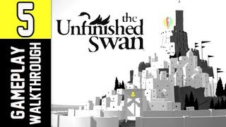 The Unfinished Swan Gameplay Walkthrough - Part 5 Dark Forest PS3 Let