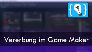 Game Maker Studio 2 - Vererbung / Parenting [Deutsch]